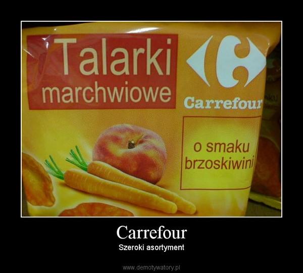 Carrefour – Szeroki asortyment