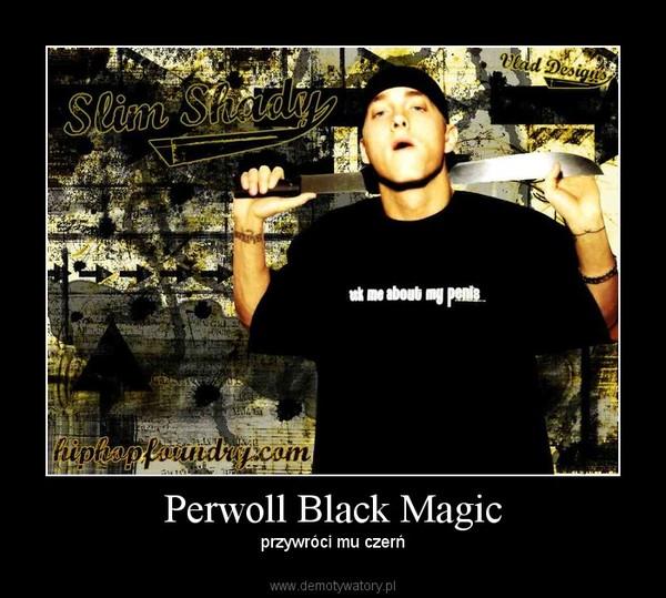 Perwoll Black Magic – przywróci mu czerń
