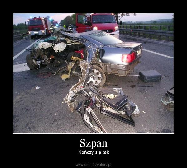 Szpan – Kończy się tak