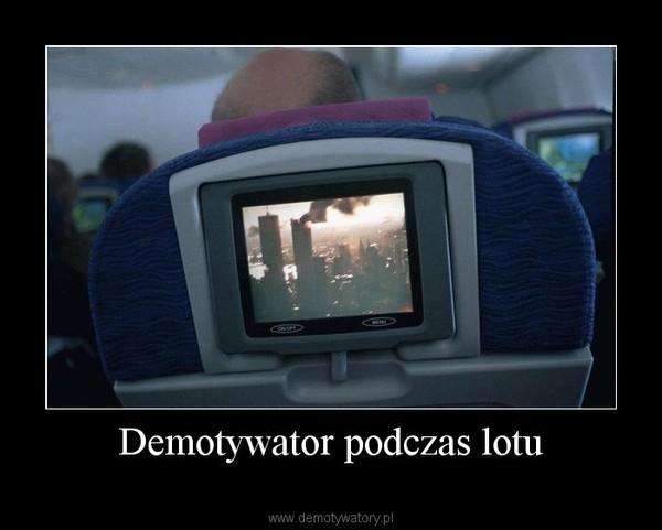 Demotywator podczas lotu –