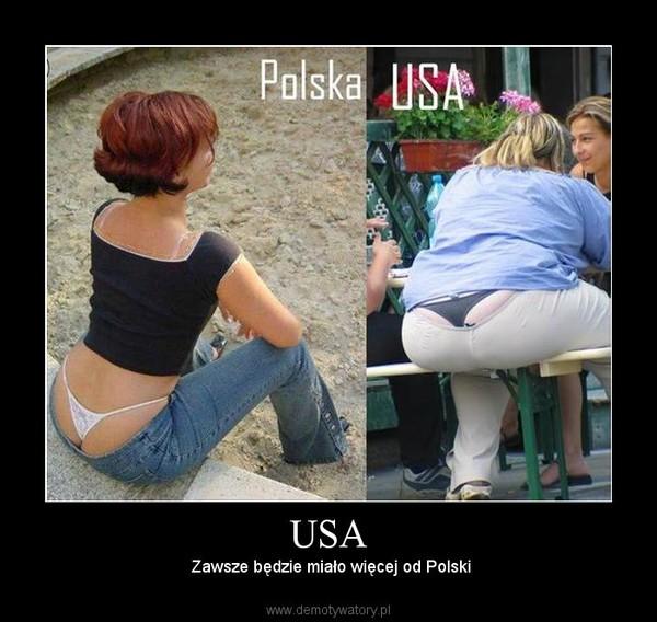 USA –  Zawsze będzie miało więcej od Polski