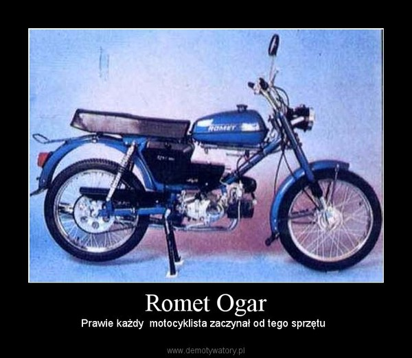 Romet Ogar – Prawie każdy  motocyklista zaczynał od tego sprzętu