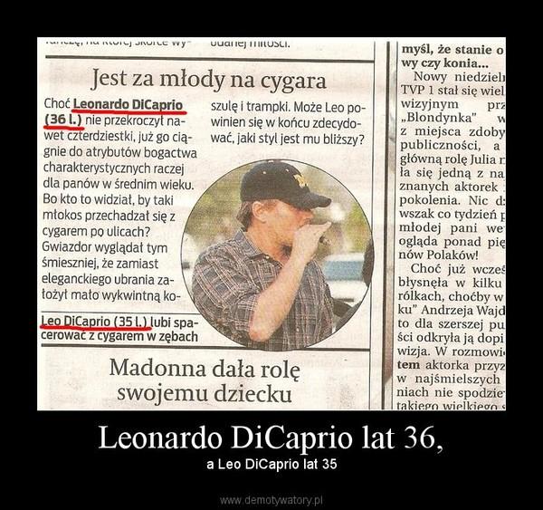 Leonardo DiCaprio lat 36, – a Leo DiCaprio lat 35