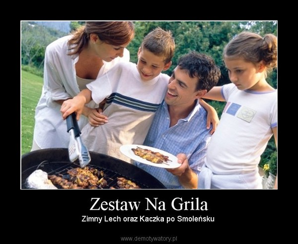 Zestaw Na Grila – Zimny Lech oraz Kaczka po Smoleńsku