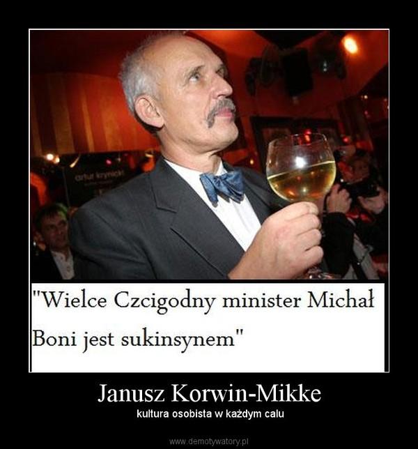 Janusz Korwin-Mikke –  kultura osobista w każdym calu