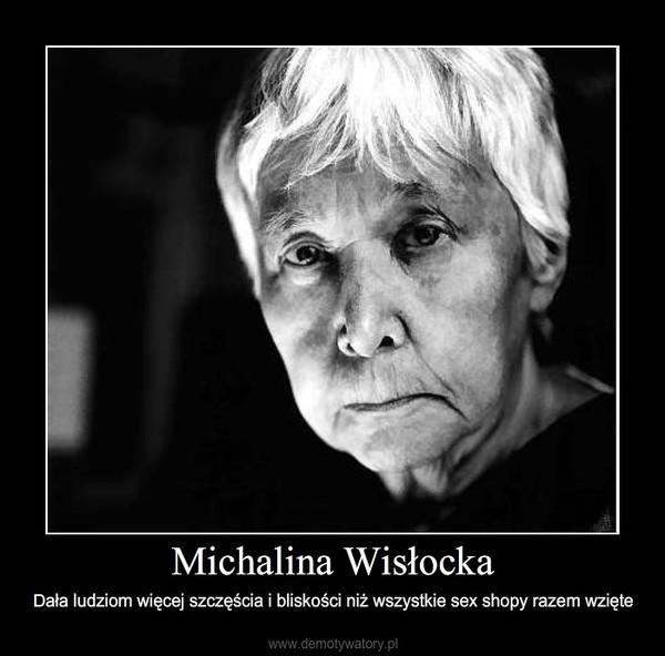 Michalina Wisłocka – Dała ludziom więcej szczęścia i bliskości niż wszystkie sex shopy razem wzięte