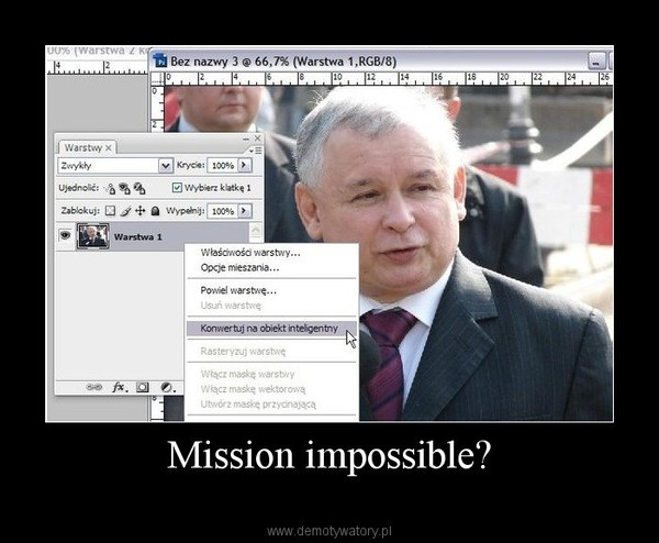 Mission impossible? –