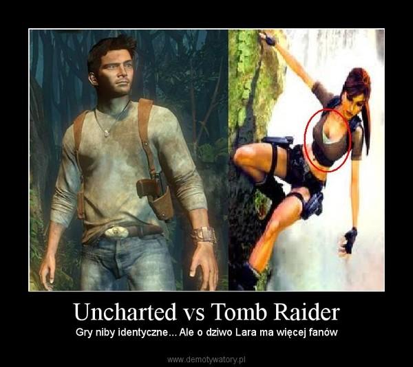 Uncharted vs Tomb Raider – Gry niby identyczne... Ale o dziwo Lara ma więcej fanów