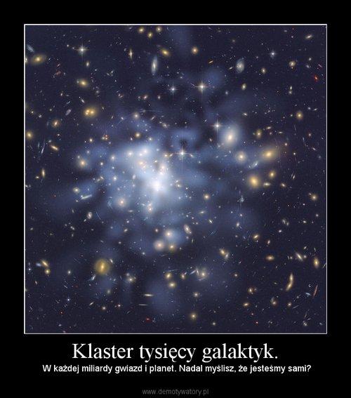 Klaster tysięcy galaktyk.