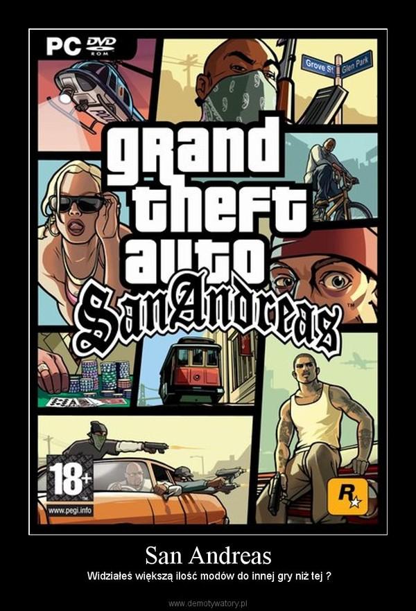 San Andreas – Widziałeś większą ilość modów do innej gry niż tej ?