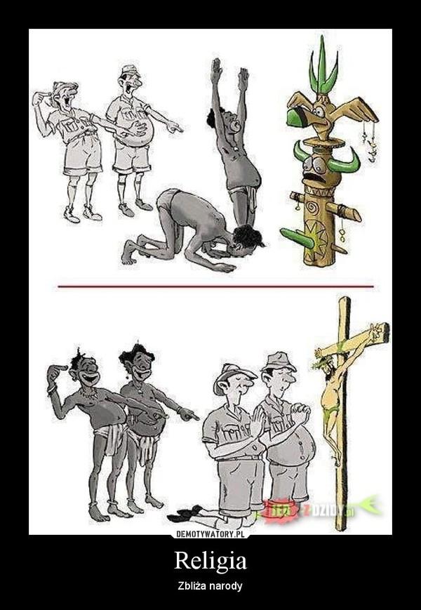 Religia – Zbliża narody