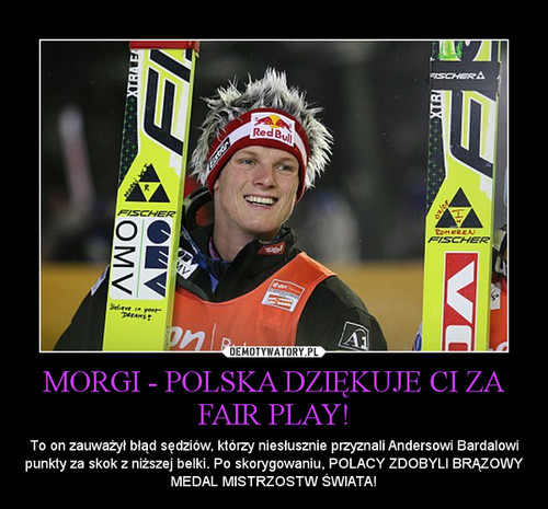 MORGI - POLSKA DZIĘKUJE CI ZA FAIR PLAY!