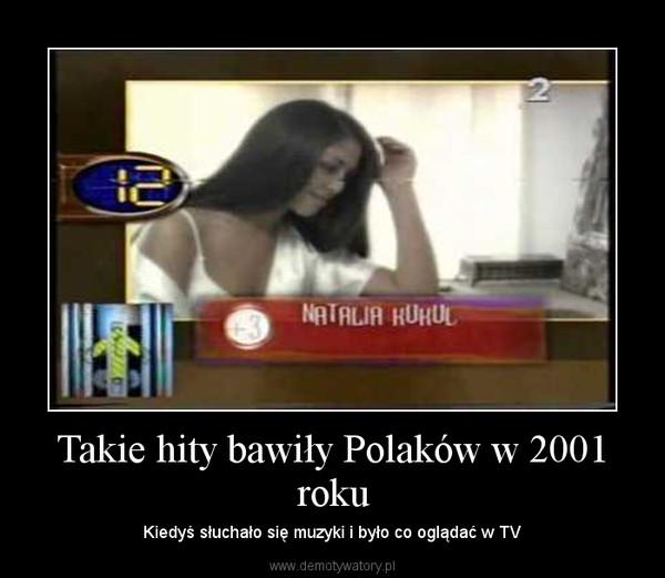 Takie hity bawiły Polaków w 2001 roku – Kiedyś słuchało się muzyki i było co oglądać w TV