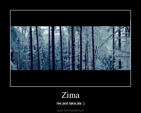 Zima – nie jest taka zła :)