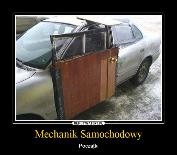 Mechanik Samochodowy – Początki