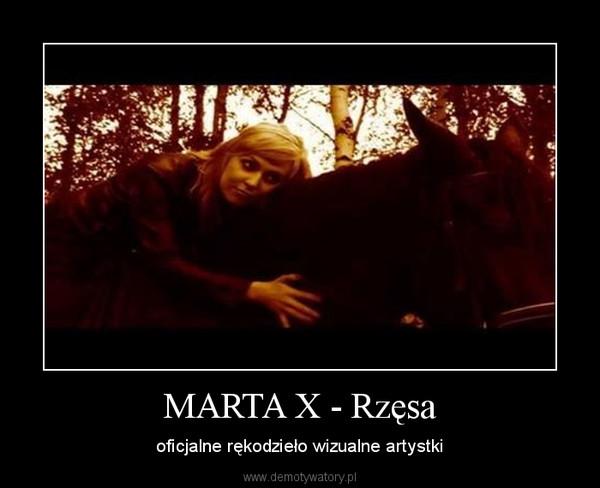 MARTA X - Rzęsa – oficjalne rękodzieło wizualne artystki