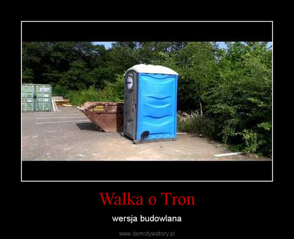Walka o Tron – wersja budowlana
