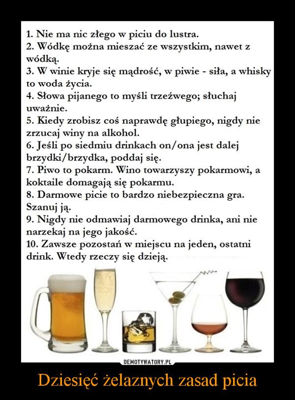 Dziesięć żelaznych zasad picia –