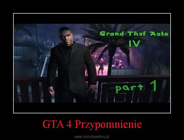 GTA 4 Przypomnienie –