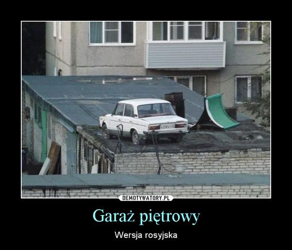 Garaż piętrowy – Wersja rosyjska