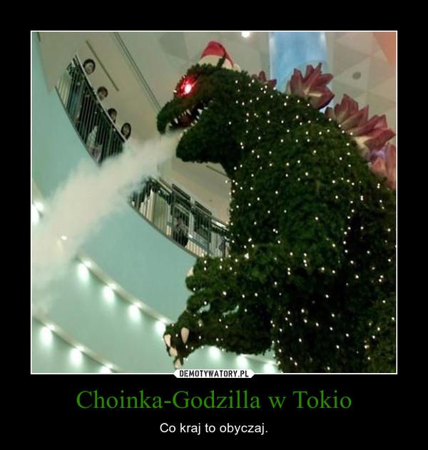 Choinka-Godzilla w Tokio – Co kraj to obyczaj.