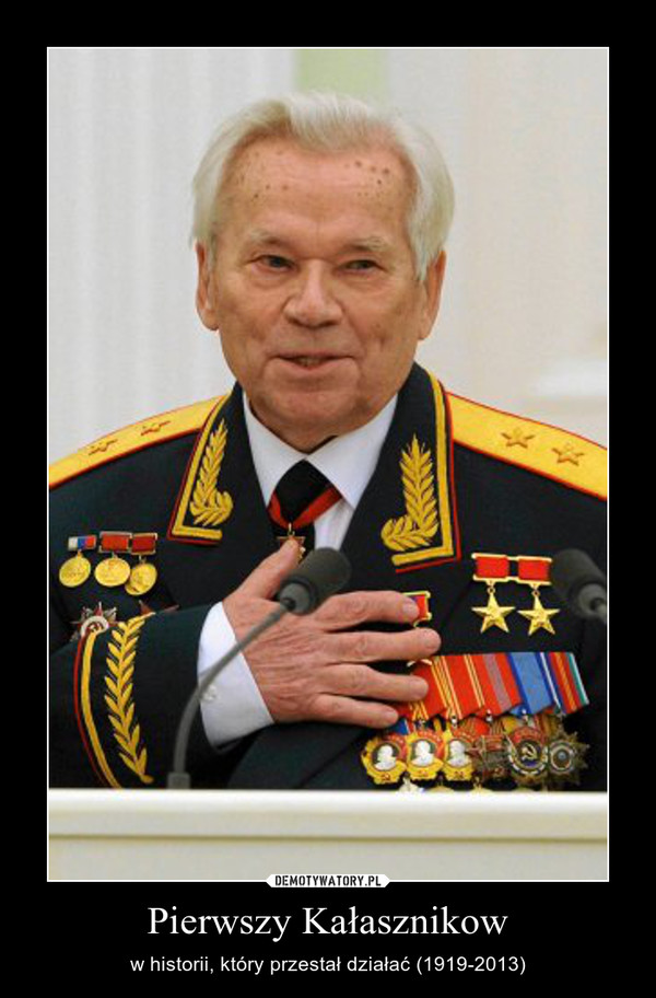 Pierwszy Kałasznikow – w historii, który przestał działać (1919-2013)