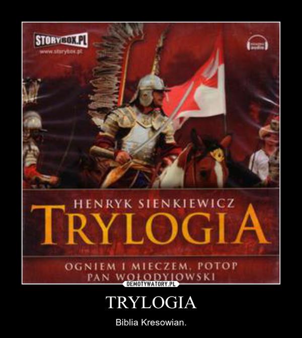 TRYLOGIA – Biblia Kresowian.