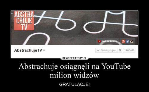 Abstrachuje osiągnęli na YouTube milion widzów