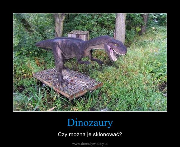 Dinozaury – Czy można je sklonować?