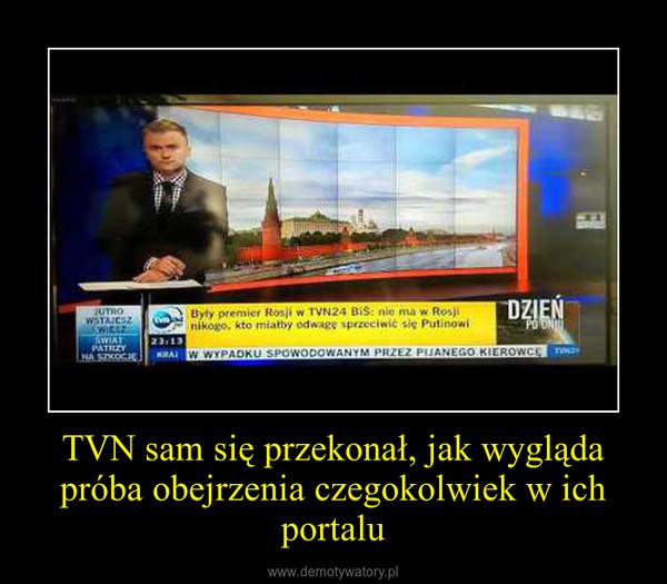 TVN sam się przekonał, jak wygląda próba obejrzenia czegokolwiek w ich portalu –