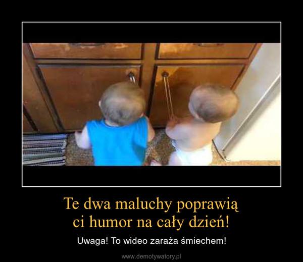 Te dwa maluchy poprawiąci humor na cały dzień! – Uwaga! To wideo zaraża śmiechem!