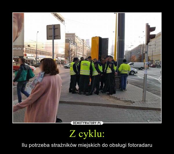 Z cyklu: – Ilu potrzeba strażników miejskich do obsługi fotoradaru