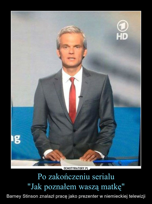 """Po zakończeniu serialu""""Jak poznałem waszą matkę"""" – Barney Stinson znalazł pracę jako prezenter w niemieckiej telewizji"""