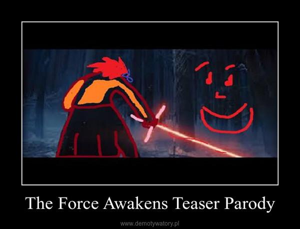 The Force Awakens Teaser Parody –