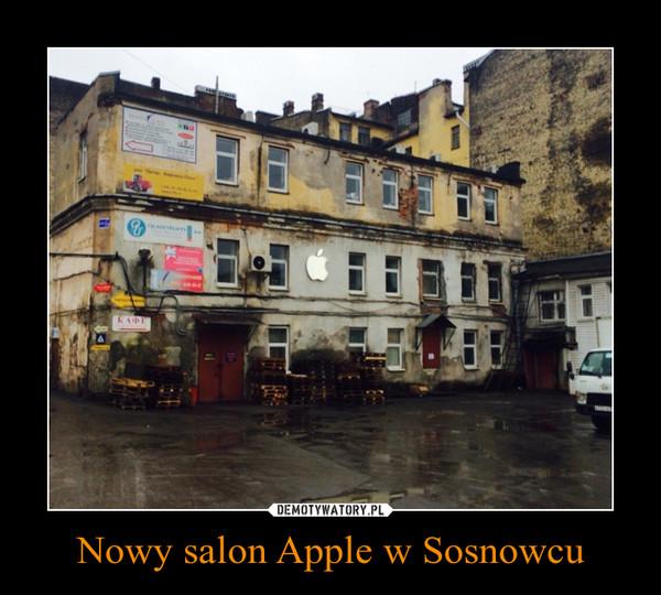 Nowy salon Apple w Sosnowcu –