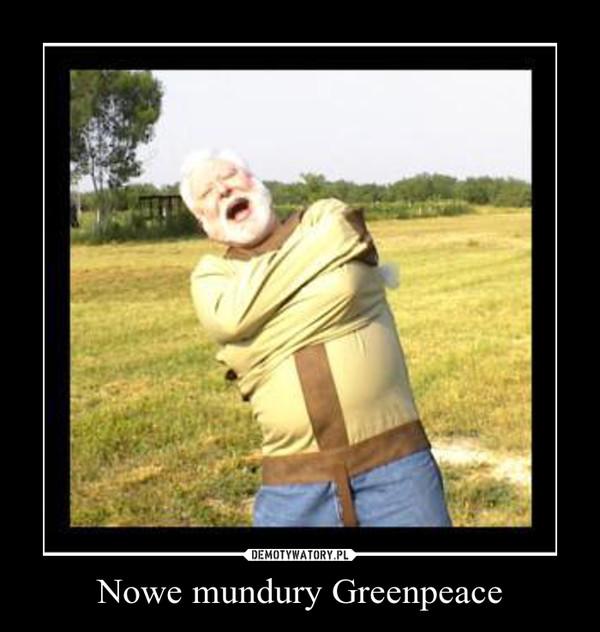 Nowe mundury Greenpeace –