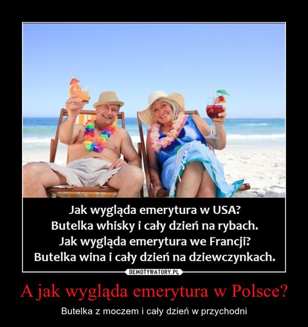 A jak wygląda emerytura w Polsce? – Butelka z moczem i cały dzień w przychodni