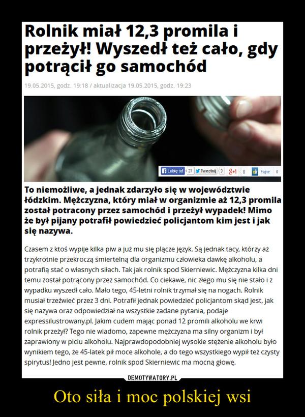Oto siła i moc polskiej wsi –