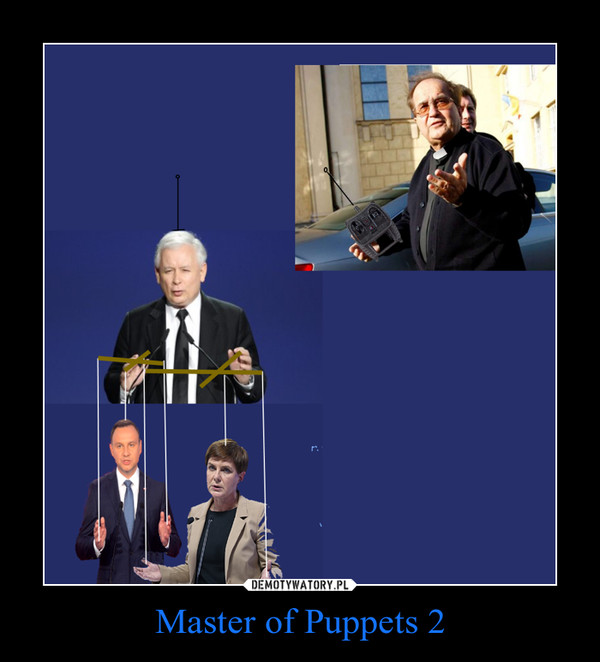 Master of Puppets 2 –
