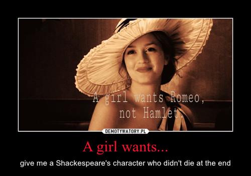 A girl wants...