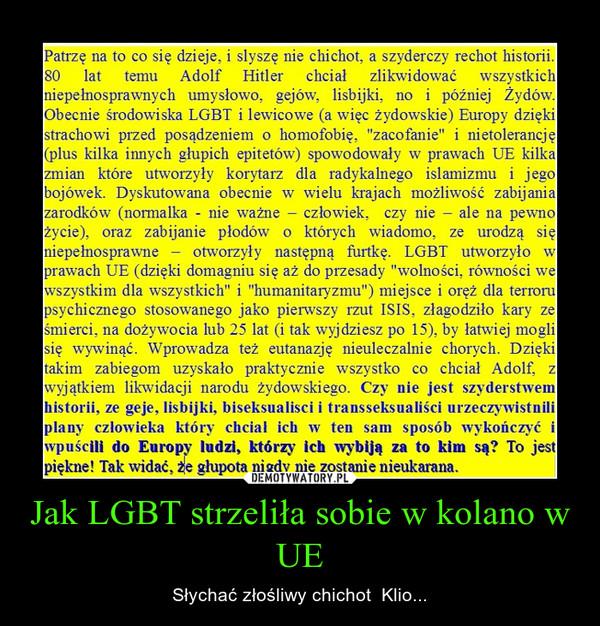 Jak LGBT strzeliła sobie w kolano w UE – Słychać złośliwy chichot  Klio...