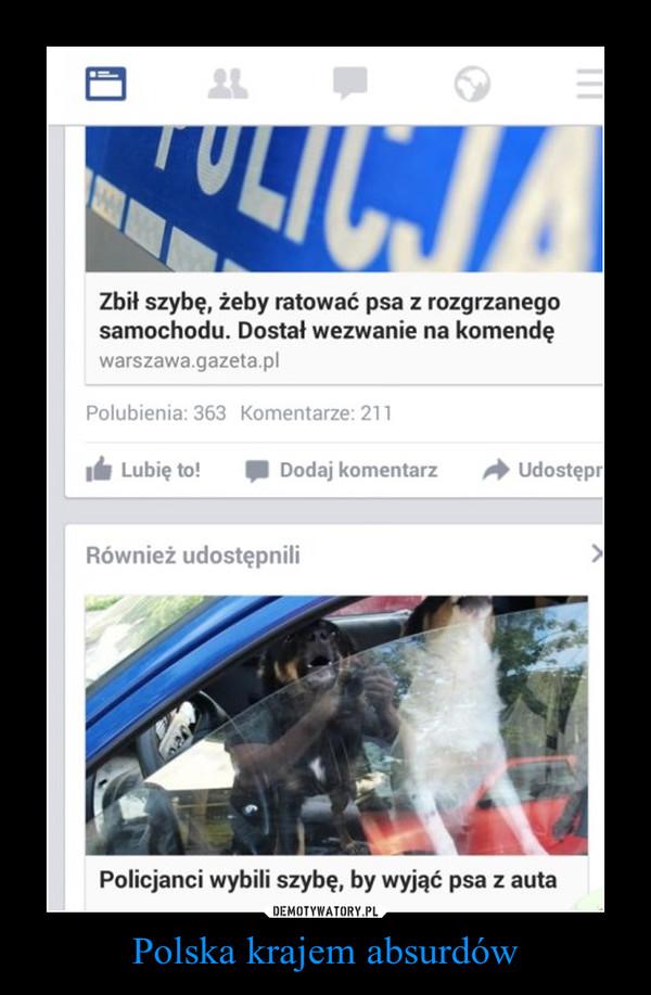 Polska krajem absurdów –