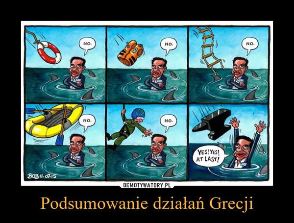 Podsumowanie działań Grecji –