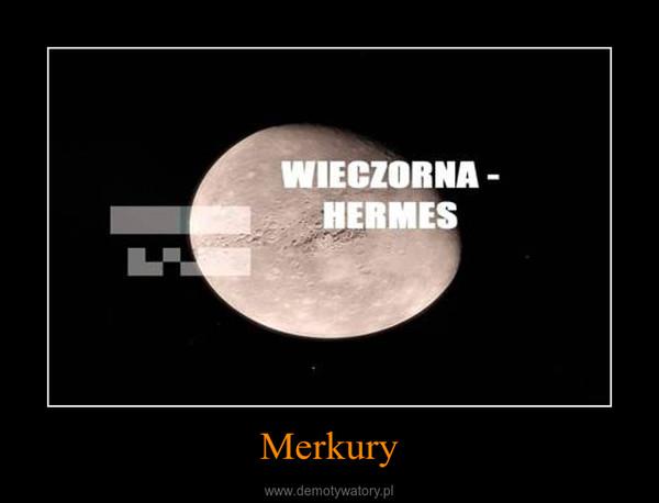 Merkury –