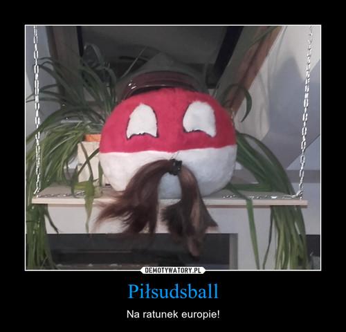 Piłsudsball