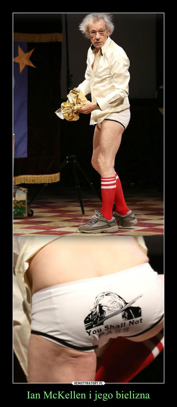 Ian McKellen i jego bielizna –