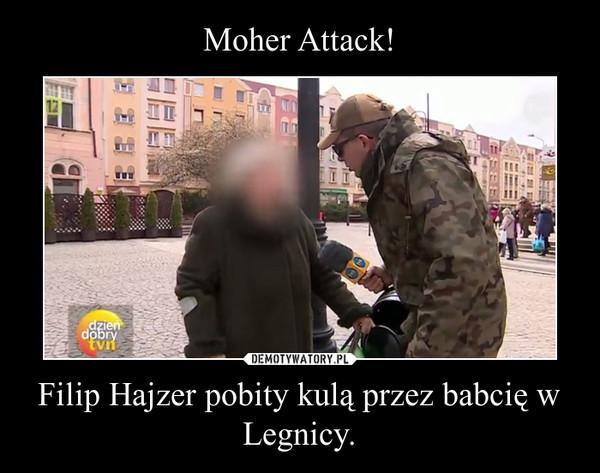 Filip Hajzer pobity kulą przez babcię w Legnicy. –