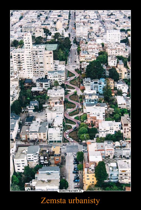 Zemsta urbanisty –