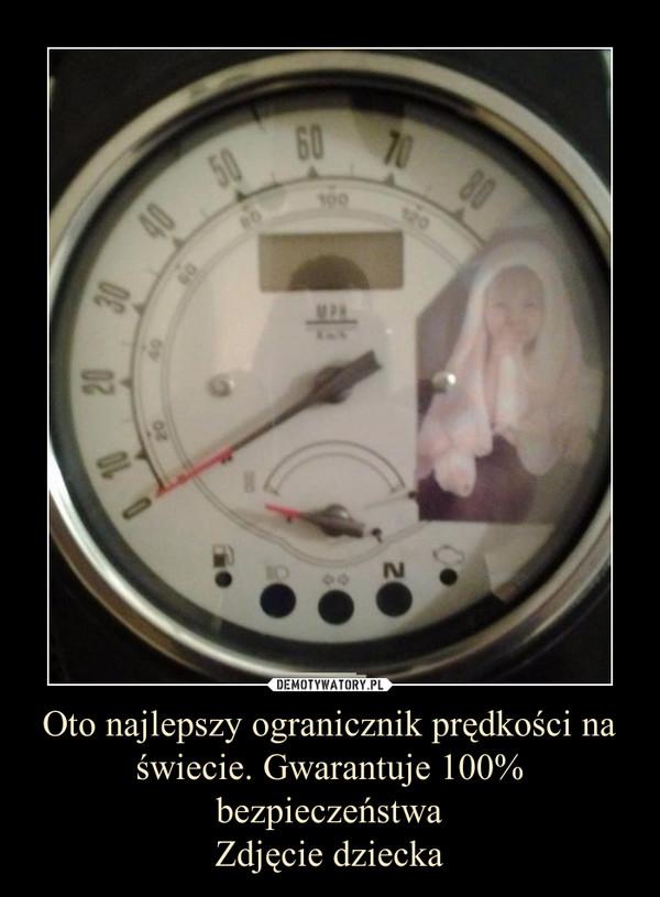 Oto najlepszy ogranicznik prędkości na świecie. Gwarantuje 100% bezpieczeństwaZdjęcie dziecka –
