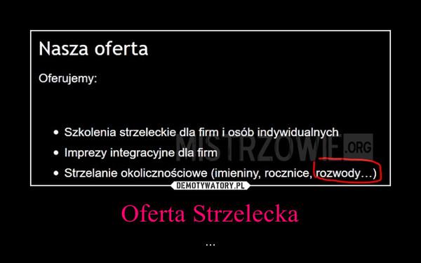 Oferta Strzelecka – ...